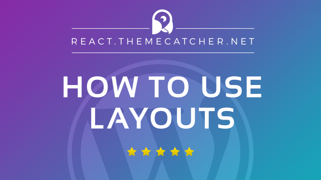 How-to-use-layouts